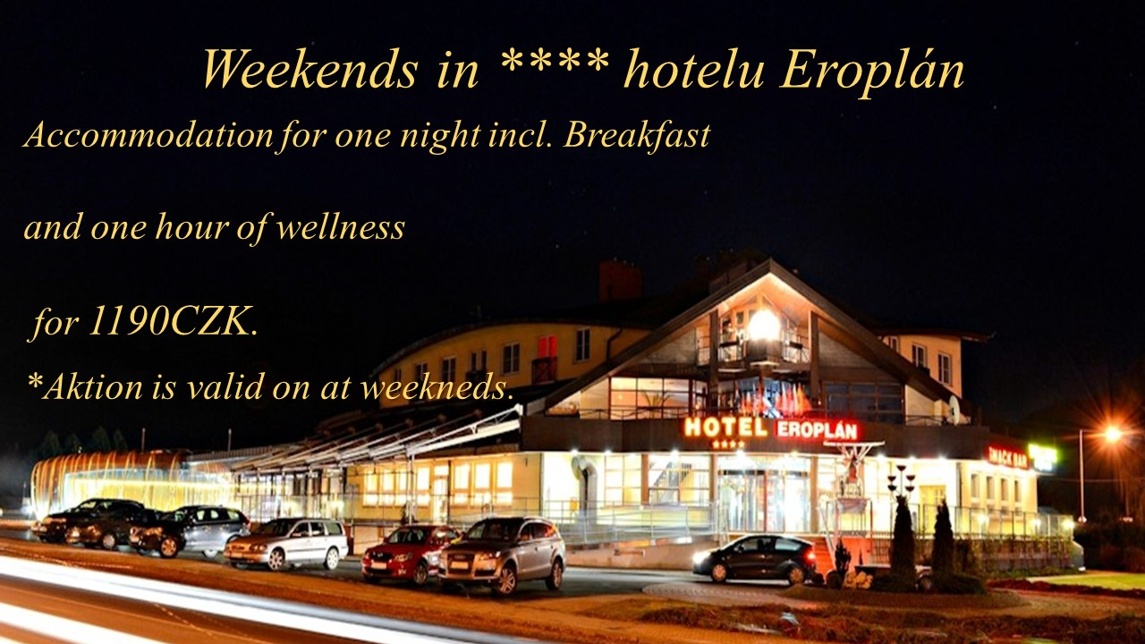 Weekends at **** hotel Eroplán